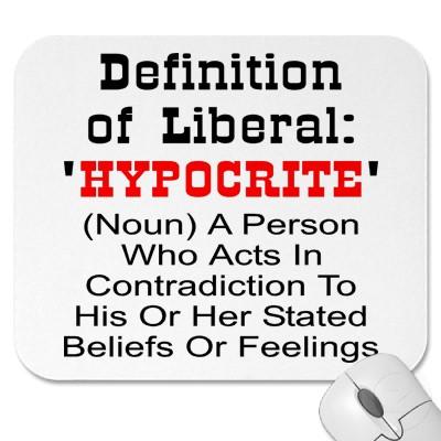 liberal hypocrite | Andelino's Weblog
