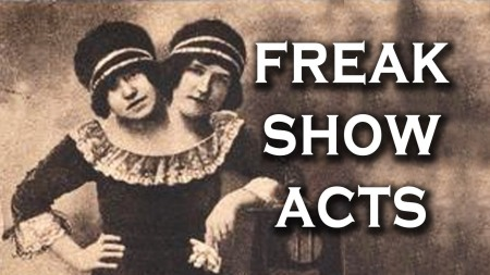 Freak Shows Acts 00