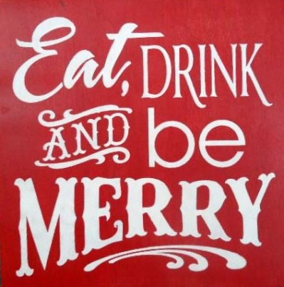 Eat, Drink and be Merry 01